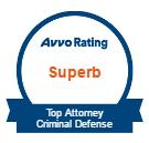 Avvo Rating Superb- Top Attorney Criminal Defense